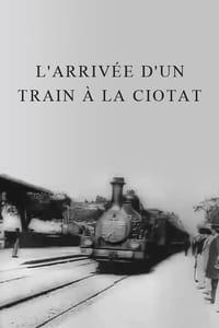 L'arrivée d'un train en gare de La Ciotat affiche du film