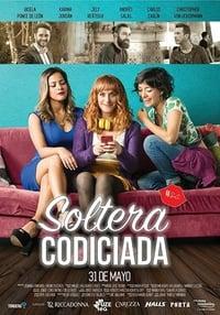 Soltera Codiciada (2018)