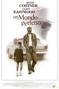 copertina film Un+mondo+perfetto 1993