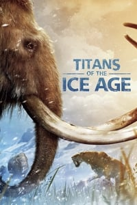 Titans of the Ice Age