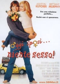copertina film Oggi+sposi...+niente+sesso 2003