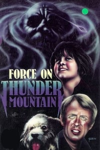 The Force on Thunder Mountain