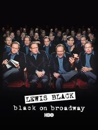 Lewis Black:  Black on Broadway