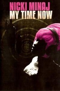 Nicki Minaj: My Time Now (2010)