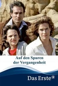 Auf den Spuren der Vergangenheit (2005)