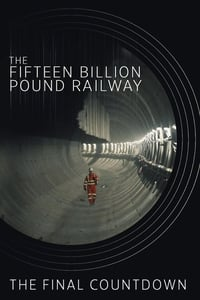 The Fifteen Billion Pound Railway S02E02