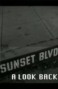 Sunset Boulevard: A Look Back