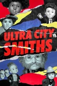 Ultra City Smiths (2021)