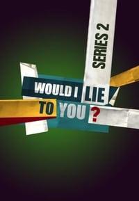 Would I Lie to You? S02E06