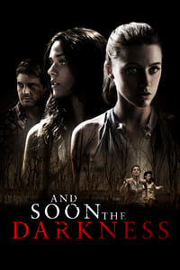 copertina film And+Soon+the+Darkness 2010