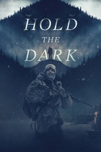 copertina film Hold+the+Dark 2018