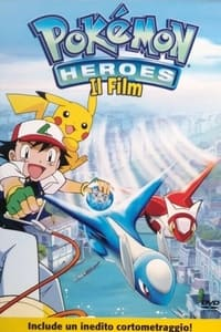 copertina film Pok%C3%A9mon+Heroes 2002
