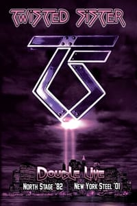 Twisted Sister: Double Live (2011)