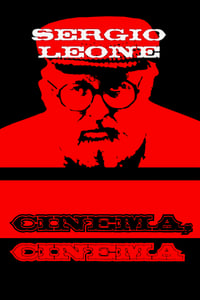 Sergio Leone: cinema, cinema (2001)