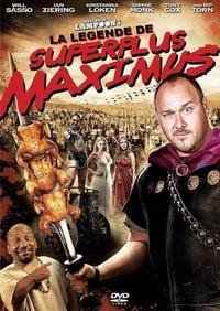 La Légende de Superplus Maximus (2011)