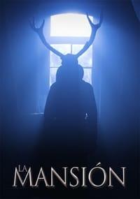 La Mansión (2018)