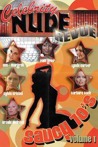 Celebrity Nude Revue: The Saucy 70's Volume 1