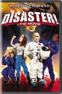 copertina film Disaster%21+La+Terra+%C3%A8+fottuta 2005