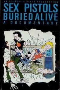 Sex Pistols: Buried Alive