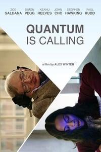 Quantum Is Calling