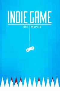 copertina film Indie+Game%3A+The+Movie 2012
