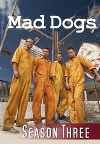 Mad Dogs S03E01