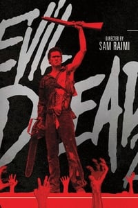 Bloody And Groovy Baby! A Tribute to Sam Raimi's Evil Dead 2