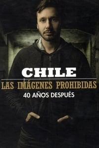 Chile, las imágenes prohibidas (2013)