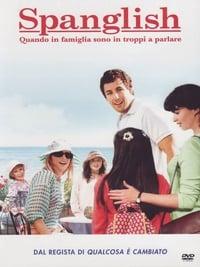 copertina film Spanglish+-+Quando+in+famiglia+sono+in+troppi+a+parlare 2004