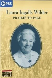 Laura Ingalls Wilder: Prairie to Page