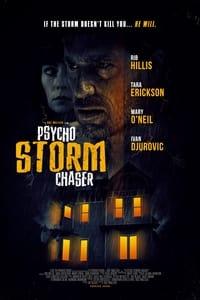 Psycho Storm Chaser (2021)