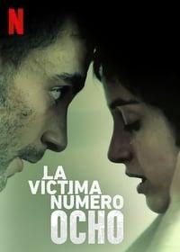 copertina serie tv La+v%C3%ADctima+n%C3%BAmero+8 2018