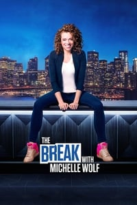copertina serie tv The+Break+with+Michelle+Wolf 2018