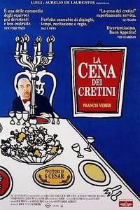 copertina film La+cena+dei+cretini 1998