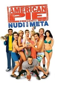 copertina film American+Pie+presenta%3A+Nudi+alla+meta 2006