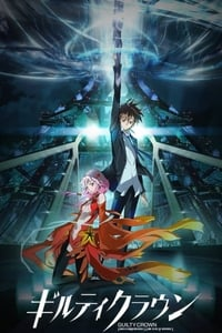 copertina serie tv Guilty+Crown 2011