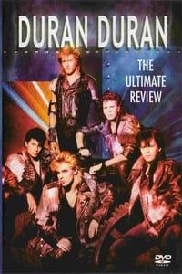 Duran Duran – The Ultimate Review