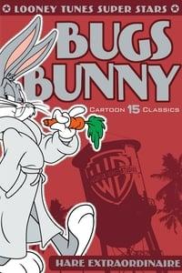 Looney Tunes Super Stars Bugs Bunny: Hare Extraordinaire