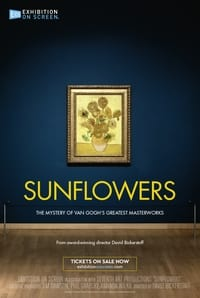 Exhibition on Screen: Sunflowers (2021)