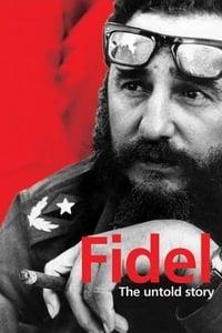 Fidel: The Untold Story