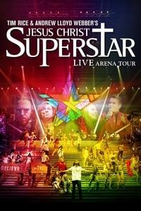 Jesus Christ Superstar - Live Arena Tour