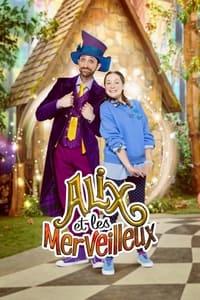 copertina serie tv Alix+et+les+merveilleux 2019