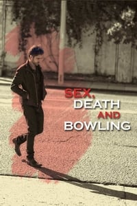 copertina film Sex%2C+Death+and+Bowling 2015
