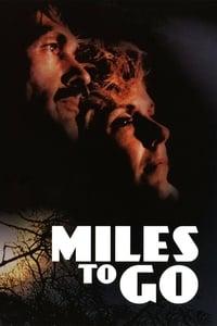 Miles to Go…