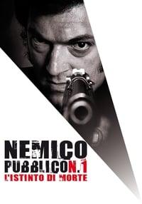 copertina film Nemico+pubblico+n.+1+-+L%27istinto+di+morte 2008