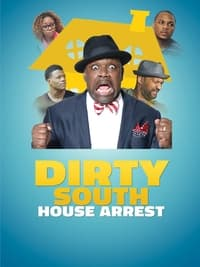 Dirty South House Arrest