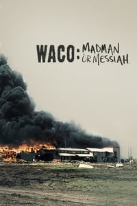 Waco: Madman or Messiah S01E02