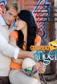 copertina serie tv Cuidado+con+el+%C3%81ngel 2008