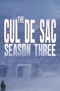 The Cul de Sac S03E01