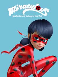 Miraculous, les aventures de Ladybug et Chat Noir (2015)